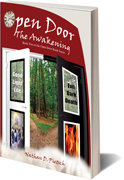 Open Door: The Awakening. Book two in the Open Door Book Series. Written by Nathan D. Pietsch