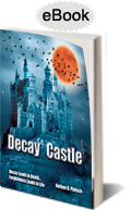 Purchase Decay Castle on Amazon.