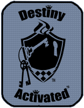 Check Out Destiny Activated