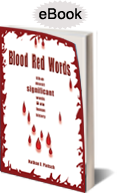 Purchase Blood Red Words: The Most Significant Words in Human History on Amazon.